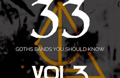 33 Goth Bands You Should Know Vol. 3, la nuova compilation con il meglio del Gothic Rock mondiale