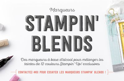 Stampin'Up!  Nouveaux les marqueurs Stampin' Blends
