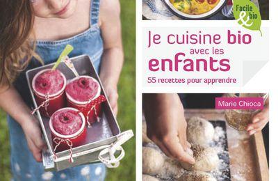 Sortie Livre : Je cuisine bio avec les enfants (Editions Terre Vivante)