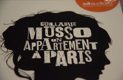J'ai entendu... Un appartement à Paris de Guillaume Musso (Editions Audiolib)