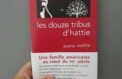 Les douze tribus d'Hattie, d'Ayana MATHIS