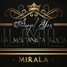 ANGEL YOS Y LA MECANICA LOCA