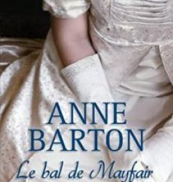 Honeycote - tome 3 : le bal de Mayfair, Anne Barton