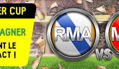 2000€ à gagner en trouvant le score exact du match Real Madrid - Manchester United