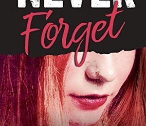 Never Forget de Monica Murphy