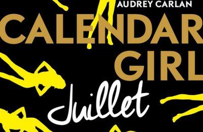 Calendar girl - Juillet d'Audrey Carlan