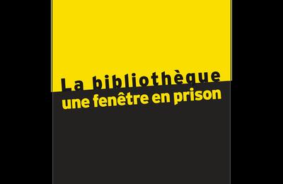 La bibliothèque, une fenêtre en prison