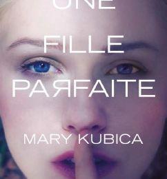 Une Fille Parfaite : un thriller psychologique au-delà des apparences