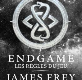 Les règles du jeu ✒️✒️✒️Endgame de James Frey et Nils Johnson-Shelton