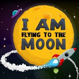 I Am Flying to the Moon Game