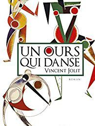 Un ours qui danse - Vincent JOLIT