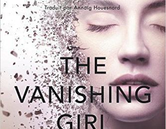 Saga The Vanishing Girl - tome 1 - de Laura THALASSA