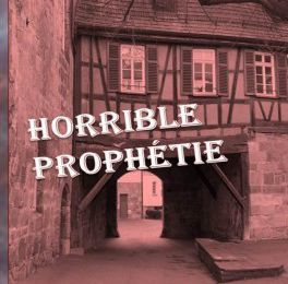 Horrible prophétie - de Victoria MARTIN