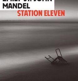Station Eleven - de Emily ST JOHN MANDELL