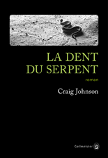 La dent du serpent : Craig Johnson baisse la garde