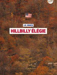 Hillbilly élégie : pseudo analyse sociologique