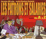Les Patrons et Salariés (2003, Editions La Sirène)
