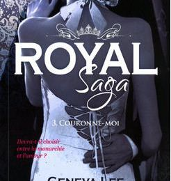Royal Saga - tome 3 Couronne-moi - Geneva Lee