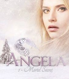 Angela Tome 1 : Mortel Secret - Julia M. Tean