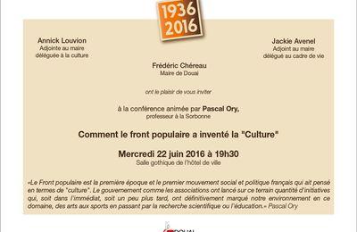 """Comment le Front populaire a inventé la """"culture"""". Une conférence de Pascal Ory à Douai le 22 juin"""