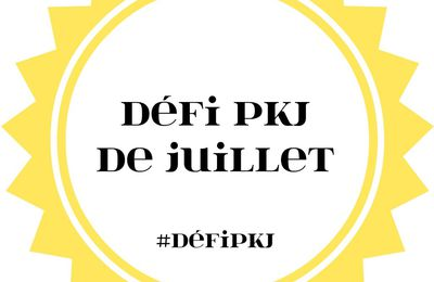 Bilan Défi PKJ Juillet 2017