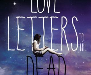 Chronique 5-17: Love letters to the dead d'Ava Dellaira