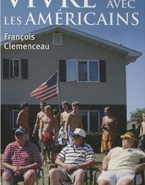 """""""Vivre avec les Américains"""" de François Clémenceau"""