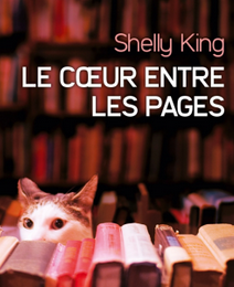 """Le Coeur entre les pages"" de Shelly King"