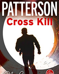 """Cross Kill"" de James Patterson"