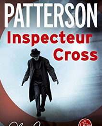 """Inspecteur Cross"" de James Patterson"
