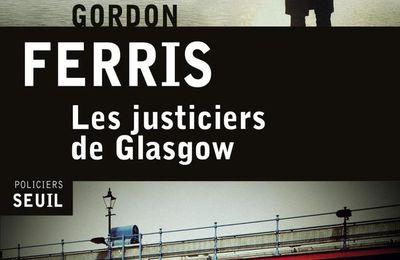 Gordon Ferris – Les justiciers de Glasgow