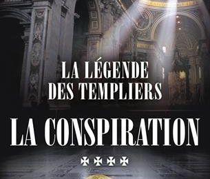 La légende des templiers -  la conspiration (tome 4)