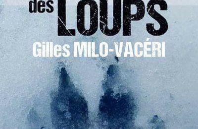 *TERRE DES LOUPS* Gilles Milo-Vacéri* Éditions du 38* par Cathy Le Gall*