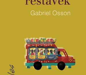 *HUBERT, LE RESTAVEK* Gabriel Osson* Éditions David, collection Indociles* par Martine Lévesque*