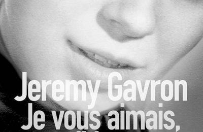 *JE VOUS AIMAIS TERRIBLEMENT* Jeremy Gavron* Éditions Sonatine distribué par Interforum* par Lynda Massicotte*