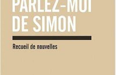 *PARLEZ-MOI DE SIMON* Tiphaine Hadet* Éditions Ipanema* par Martine Lévesque*