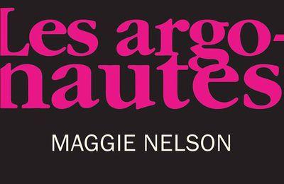 *LES ARGONAUTES* Maggie Nelson* Éditions triptyque* par Martine Lévesque*