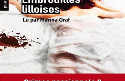 *EMBROUILLES LILLOISES*Blandine Lejeune* Éditions Audio ABS* Éditions papier: Ravet Anceau* par Martine Lévesque*