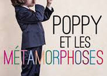 *POPPY ET LES MÉTAMORPHOSES* Laurie Frankel* Fleuve Éditions, distribué par Interforum* par Lynda Massicotte*