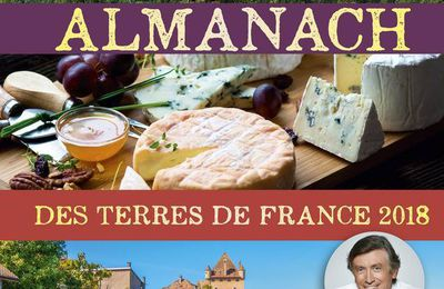 *ALMANACH DES TERRES DE FRANCE 2018* Collectif* Les Éditions Presse de la cité* Collection Terre de France* par Danielle Turcan*
