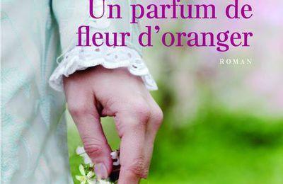 *UN PARFUM DE FLEUR D'ORANGER* Gilles Laporte* Presses de la Cité* par Danielle Turcan*
