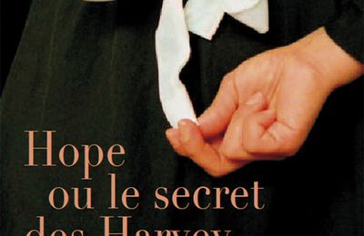 *HOPE OU LE SECRET DES HARVEY*Lesley Pearse* Éditions Charleston* par Lynda Massicotte*