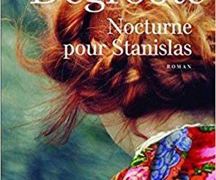 *NOCTURNE POUR STANISLAS*Anne Degroode* Presses de la Cité* par Danielle Turcan*