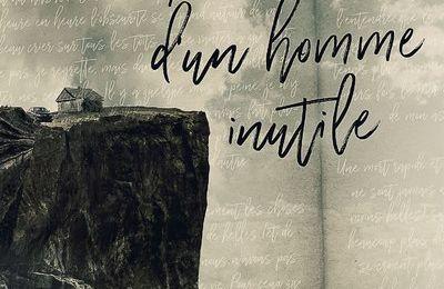 *MÉMOIRES D'UN HOMME INUTILE* Camilien Roy* Éditions Perce-Neige, distribué par Virgolia* par Martine Lévesque*