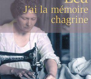 *LÉA. J'AI LA MÉMOIRE CHAGRINE* Micheline Tremblay* Éditions David* par Martine Lévesque*