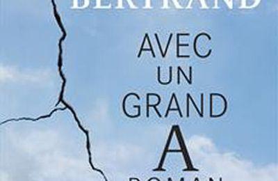 *AVEC UN GRAND A ROMAN* Janette Bertrand* Éditions Libre Expression* par Lynda Massicotte*