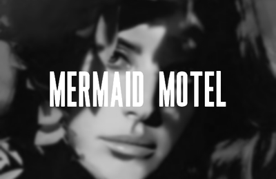 Leak : Mermaid Motel (Demo)