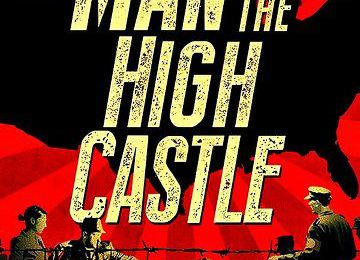THE MAN IN THE HIGH CASTLE – SAISON 1 [STREAMING] [TELECHARGER]