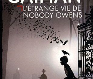 The Strange Life of Nobody Owens - Neil Gaiman