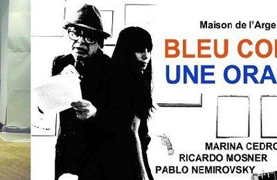 Bleu comme une orange à la Maison de l'Argentine